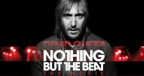"""Must See : David Guetta """"Nothing But The Beat""""Documentary"""