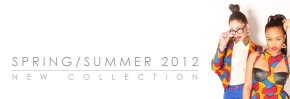 Loud Culture Spring / Summer 2012 Collection